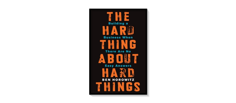 for-blog-fixed---the-hard-thing-about-the-hard-things
