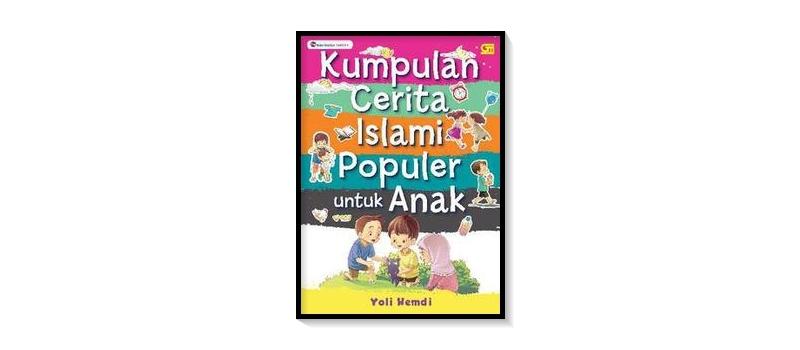 for-blog-fixed---kumpulan-cerita-islam-populer