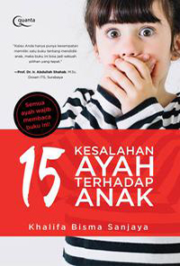 15-Kesalahan-Ayah-terhadap-Anak-1