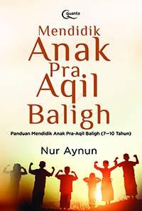 Mendidik-Anak-Pra-Aqil-Baligh-1