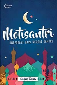 Motisantri-Inspirasi-dari-Negeri-Santri-1