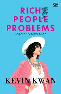 9786020380926_Rich-People-Problems-Masalah-Orang-Kaya__w200_hauto