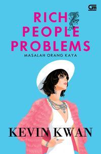 9786020380926_Rich-People-Problems-Masalah-Orang-Kaya__w200_hauto