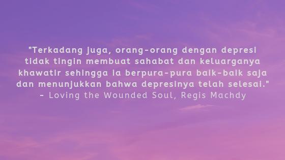 Quotes Tentang Kesehatan Mental Dari Buku Terbaru Regis Machdy